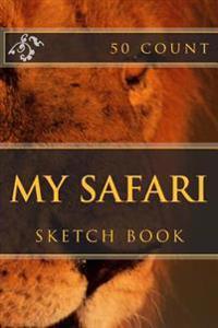 My Safari: Sketch Book (50 Count)