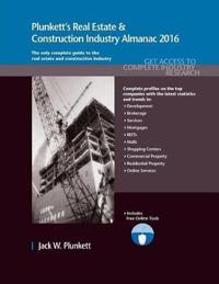 Plunkett's Real Estate & Construction Industry Almanac 2016