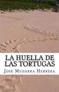 La Huella de Las Tortugas.: Relatos