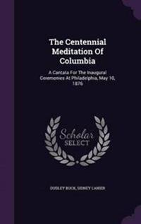 The Centennial Meditation of Columbia
