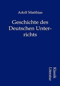 Geschichte Des Deutschen Unterrichts
