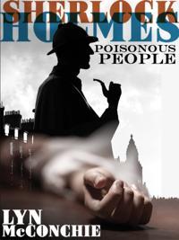 Sherlock Holmes: Poisonous People