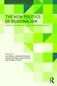 The New Politics of Regionalism