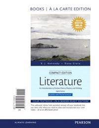 Literature: An Introduction to Fiction, Poetry, Drama, and Writing, Compact Edition, Books a la Carte, MLA Update Edition