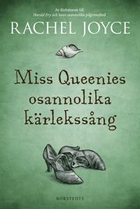 Miss Queenies osannolika kärlekssång