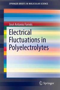 Electrical Fluctuations in Polyelectrolytes