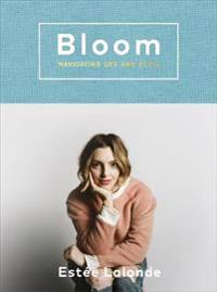 Bloom - navigating life and style