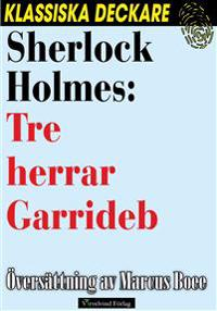 Sherlock Holmes: Tre herrar Garrideb