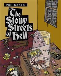 The Stony Streets of Hell