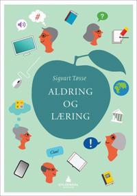 Aldring og læring - Sigvart Tøsse pdf epub