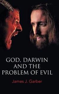 God, Darwin, and the Problem of Evil