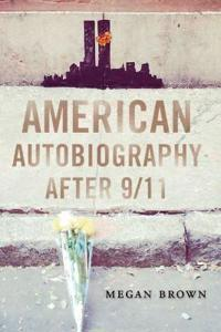 American Autobiography After 9/11