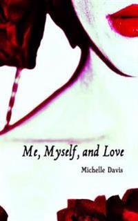 Me, Myself and Love