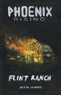 Flint Ranch: Prelude to a Thriller