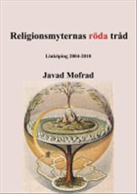 Religionsmyternas röda tråd : Linköping 2004-2010
