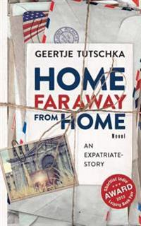 Home Far Away from Home: An Expatriate - Story