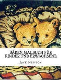 Bären Malbuch Für Kinder Und Erwachsene: Erstaunliche Bären, Meditation, Stressabbau Und Entspannung Mit Einzigartigen 46 Erstaunliche Bären