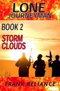 Lone Journeyman Book 2: Storm Clouds