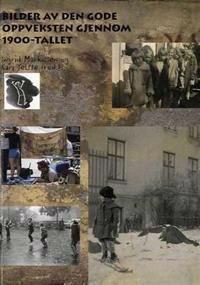Bilder av den gode oppveksten gjennom 1900-tallet