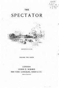 The Spectator - Vol. VI