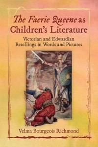 The Faerie Queene As Children's Literature