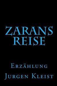 Zarans Reise