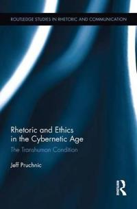 Rhetoric and Ethics in the Cybernetic Age