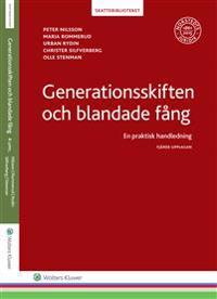Generationsskiften och blandade fång : en praktisk handledning