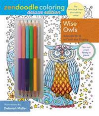 Zendoodle Coloring: Wise Owls: Deluxe Edition with Pencils
