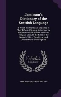 Jamieson's Dictionary of the Scottish Language