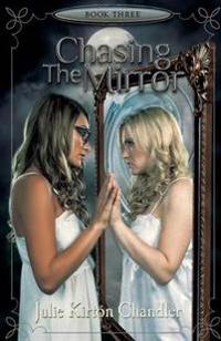 Chasing the Mirror