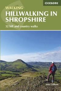 Hillwalking in shropshire - 32 hill and country walks