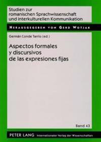 Aspectos Formales y Discursivos de Las Expresiones Fijas