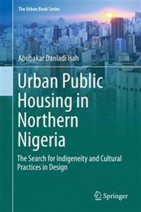 Urban Public Housing in Northern Nigeria