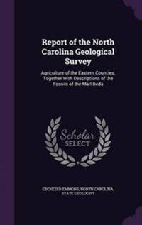 Report of the North Carolina Geological Survey