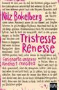 Tristesse Renesse
