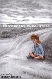 Crossroads Encounters