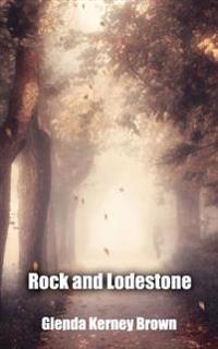 Rock and Lodestone