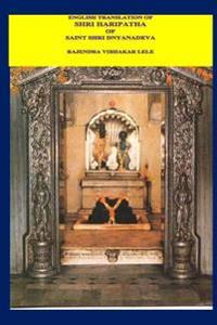English Translation of Shri Haripatha of Saint Shri Dnyandeva: Shri Haripatha for English Language Readers