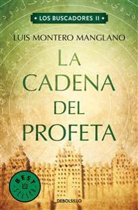 La Cadena del Profeta / The Searchers. the Prophet's Chain