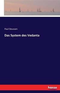 Das System Des Vedanta