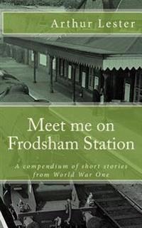 Meet Me on Frodsham Station