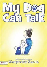 My Dog Can Talk