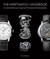 The Wristwatch Handbook