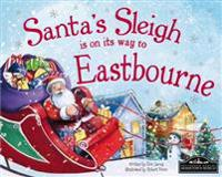 Santa's Sleigh is on it's Way to Eastbourne