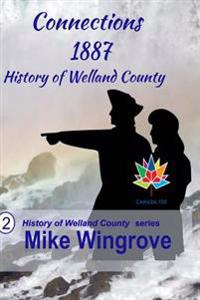 Connections: History of Welland County