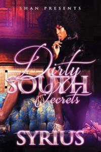 Dirty South Secrets