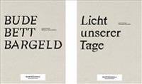 Bude Bett Bargeld/Licht Unserer Tage - Ruhrtriennale 2016