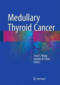 Medullary Thyroid Cancer
