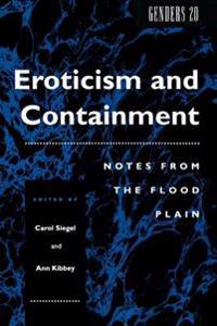 Eroticism and Containment